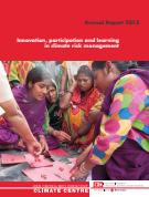 Annual Report 2013, Innovation, participation and learning in climate risk   management
