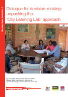 Dialogue for decision-making: Unpacking the City Learning Lab approach