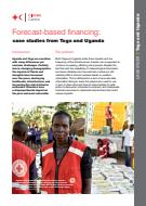 Forecast-based financing: case studies from Togo and Uganda