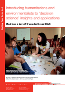 Introducing humanitarians and environmentalists to decision-science insights and applications