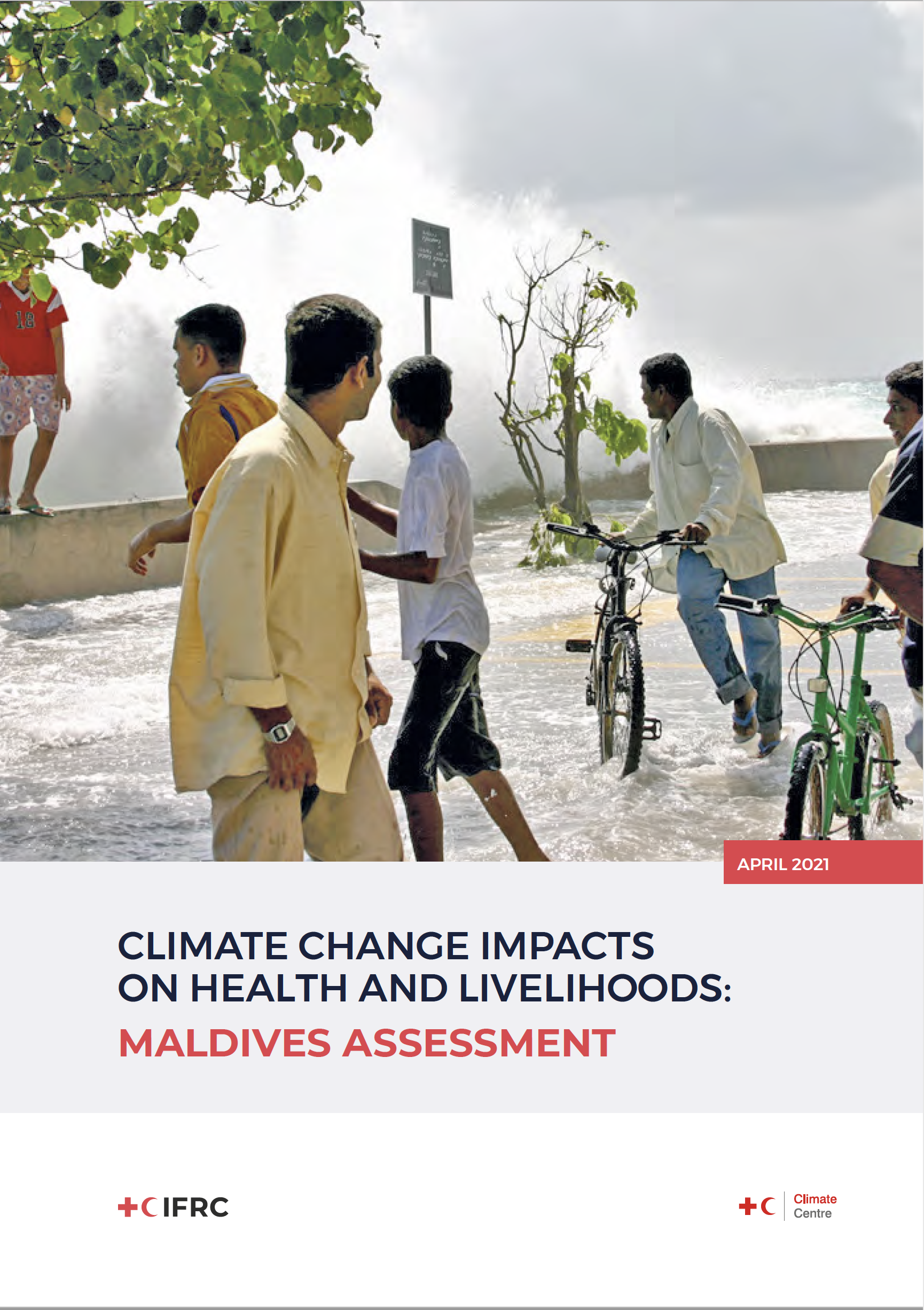 Climate Change Impacts on Health and Livelihoods: Maldives Assessment
