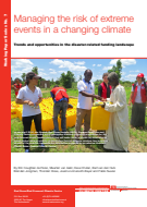 Managing the risk of extreme events in a changing climate: Trends and oppotunities in the disaster-related funding landscape