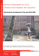 Minimum standards for local climate-smart disaster risk reduction: Informing the development of the post-2015 HFA