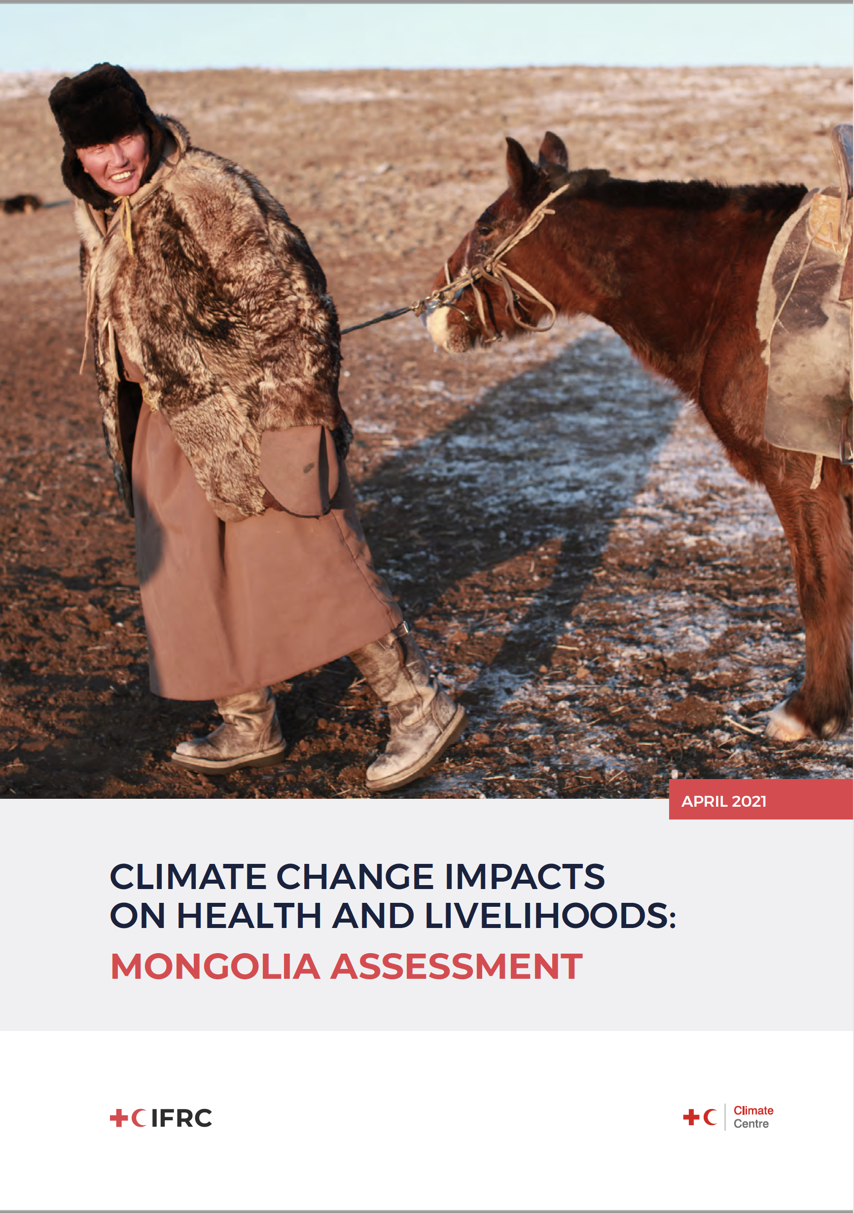 Climate Change Impacts on Health and Livelihoods: Mongolia Assessment