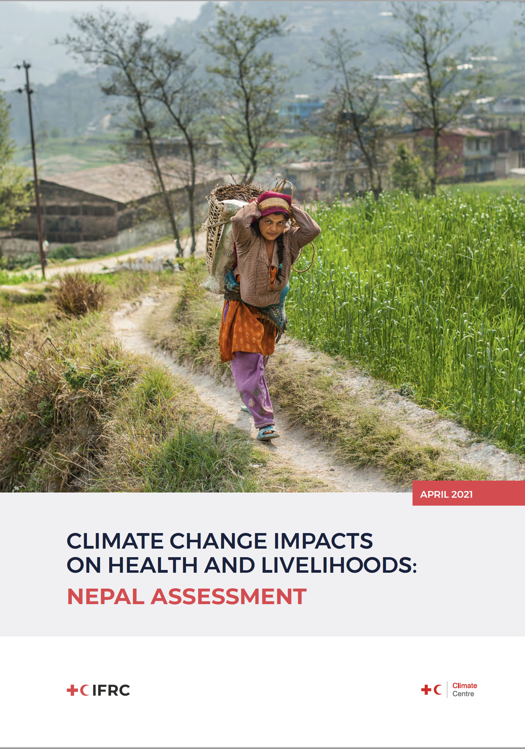 Climate Change Impacts on Health and Livelihoods: Nepal Assessment