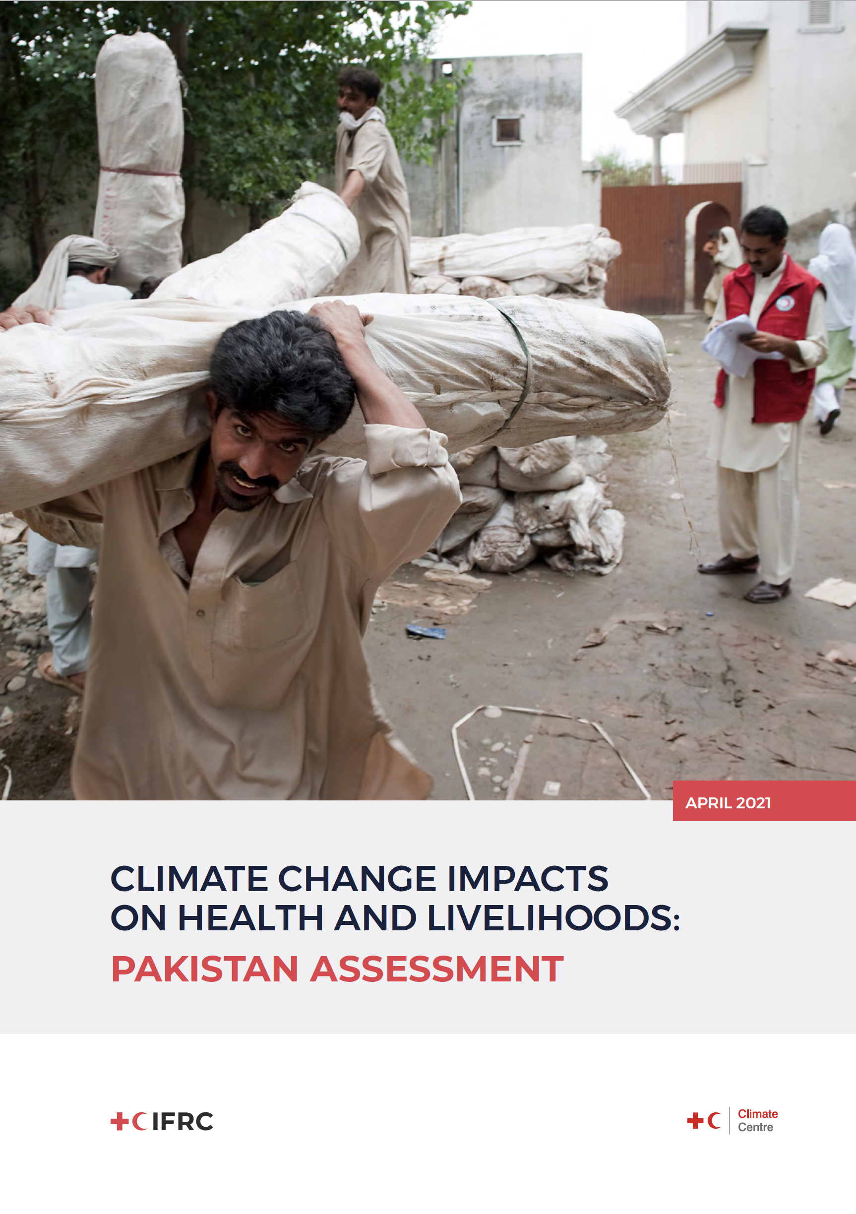 Climate Change Impacts on Health and Livelihoods: Pakistan Assessment