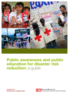 Public awareness and public education for disaster risk reduction: a guide