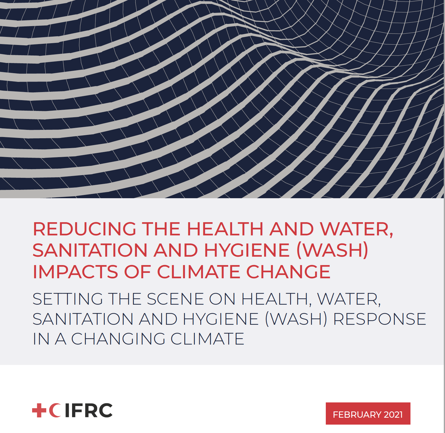 Reducing the Health and Water, Sanitation and Hygiene (WASH) Impacts of Climate Change