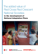 The added value of Red Cross Red Crescent National Societies in the development of National Adaptation Plans