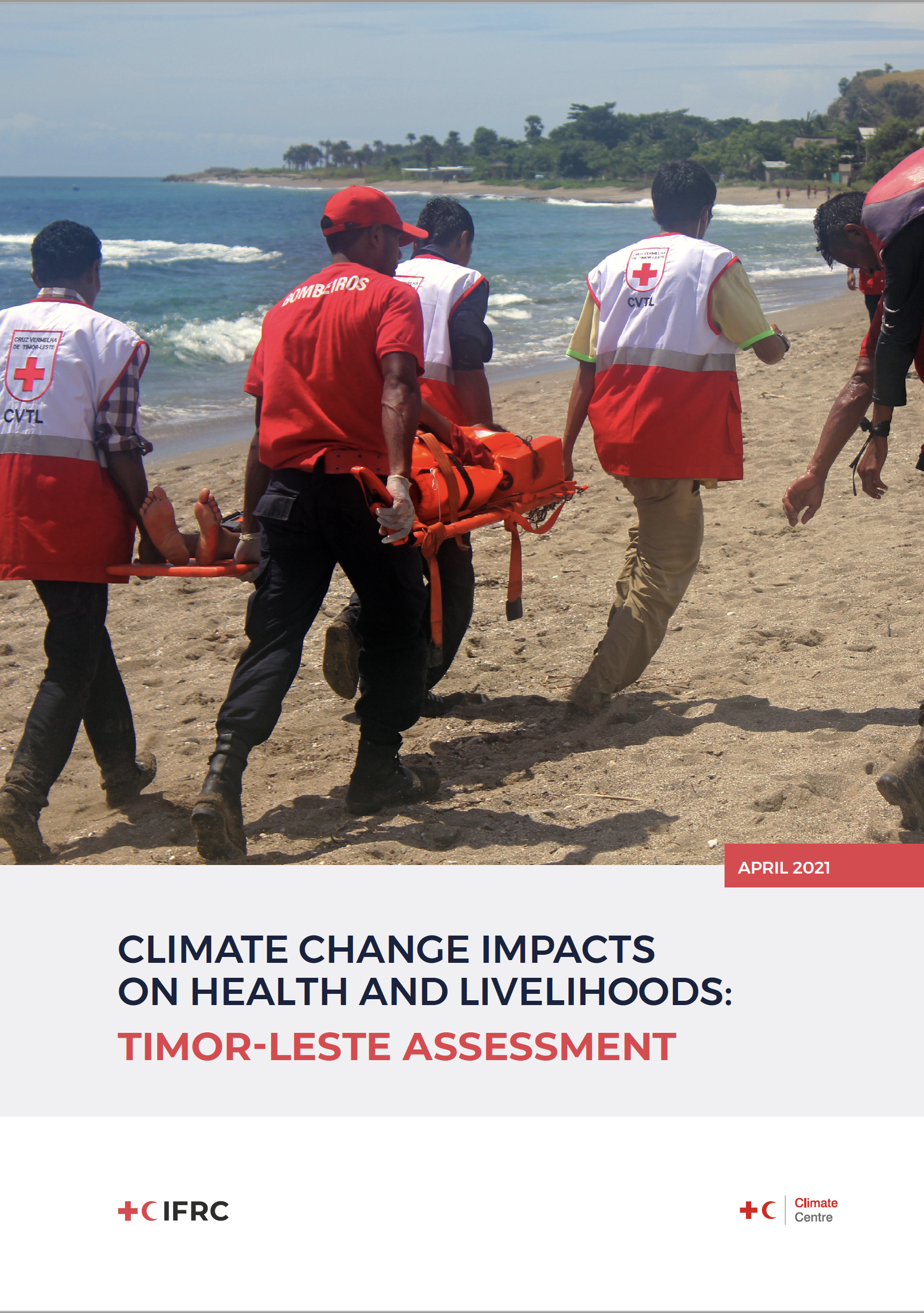 Climate Change Impacts on Health and Livelihoods: Timor-Leste Country Assessment